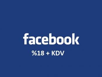 Yeni KDV Düzenlemesi Facebook'u Nasıl Etkileyecek?